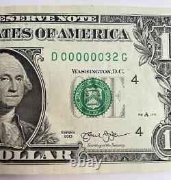 $1 00000032 ONE DOLLAR BILL 2 Digit 6 Zeros Super LOW FANCY SERIAL NUMBER 2013